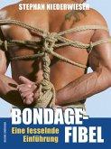 Bondage-Fibel. Eine fesselnde Einführung (eBook, ePUB)