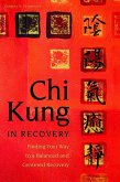 Chi Kung in Recovery (eBook, ePUB)