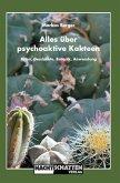 Alles über psychoaktive Kakteen (eBook, ePUB)