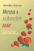 Wenn´s schneiet rote Rosen ... (eBook, ePUB)