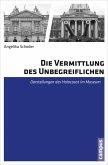 Die Vermittlung des Unbegreiflichen (eBook, PDF)