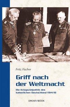 Griff nach der Weltmacht (eBook, ePUB) - Fischer, Fritz