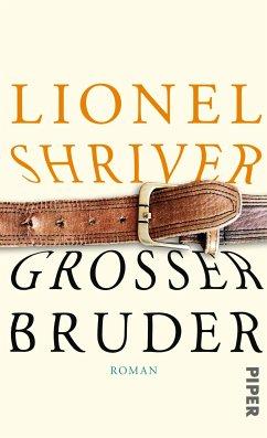 Großer Bruder (eBook, ePUB) - Shriver, Lionel