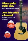 Gitarre spielen macht Spaß - Jouer de la guitare est amusant, m. 1 Audio-CD