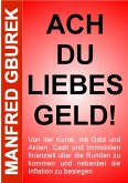 Ach du liebes Geld! (eBook, ePUB)