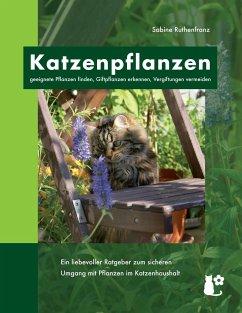 Katzenpflanzen - Ruthenfranz, Sabine