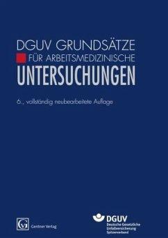 DGUV Grundsätze für Arbeitsmedizinische Untersu...