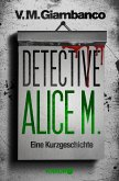 Detective Alice M. (eBook, ePUB)