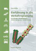 Einführung in die Verkehrsplanung. (eBook, PDF)