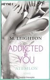 Atemlos / Addicted to you Bd.1