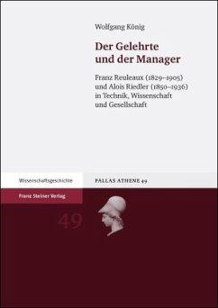 Der Gelehrte und der Manager - König, Wolfgang
