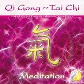 Qi Gong - Tai Chi - Meditation