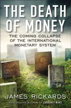 The Death of Money - Rickards, James