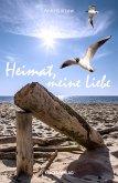 Heimat, meine Liebe (eBook, PDF)