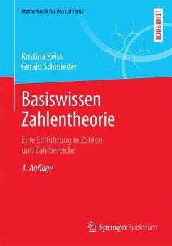 Basiswissen Zahlentheorie - Reiss, Kristina; Schmieder, Gerald