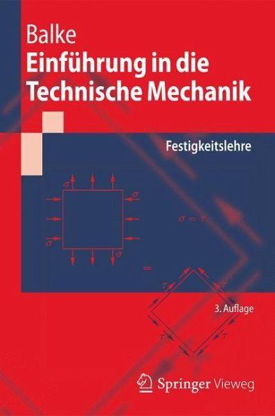 Einf hrung in die technische mechanik von herbert balke for Grundlagen technische mechanik
