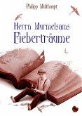 Herrn Murmelsams Fieberträume (eBook, ePUB)