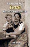 Lena - Eine Südtiroler Bergbäuerin (eBook, ePUB)