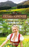 Rätsel um den Berger-Hof (eBook, ePUB)