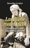 Landliebe rostet nicht - Erinnerungen einer Schweizer Bergbäuerin (eBook, ePUB)