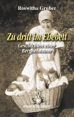 Zu dritt im Ehebett - Geschichten einer Berghebamme (eBook, ePUB)