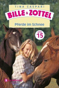 Pferde im Schnee / Bille & Zottel Bd.15 (eBook,...