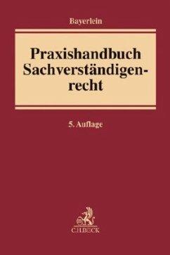 Praxishandbuch Sachverständigenrecht