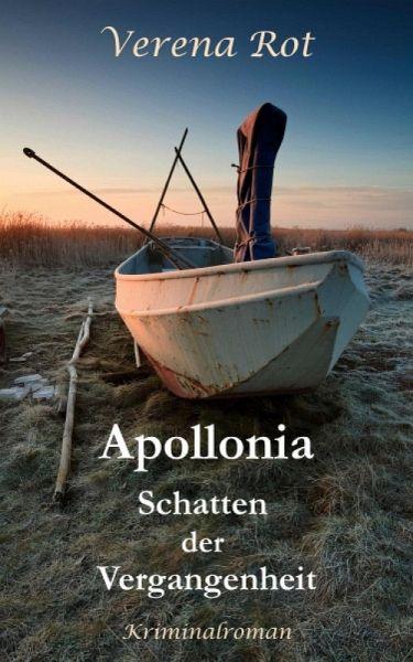 Apollonia: Schatten der Vergangenheit (eBook, ePUB) - Rot, Verena