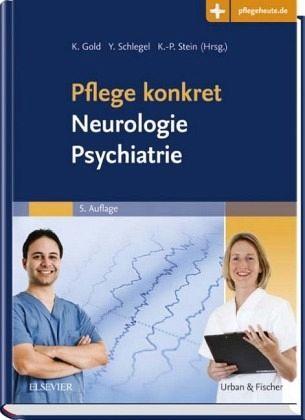 Pflege Konkret Neurologie Psychiatrie Fachbuch Bucher De