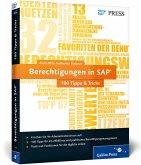 Berechtigungen in SAP - 100 Tipps & Tricks