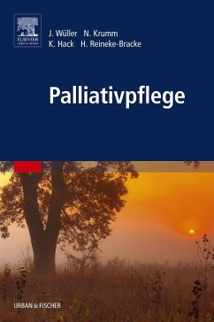 Palliativpflege - Wüller, Johannes; Krumm, Norbert; Hack, Karin; Reineke-Bracke, Heike