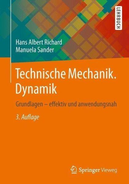 Technische mechanik dynamik von hans a richard manuela for Grundlagen technische mechanik