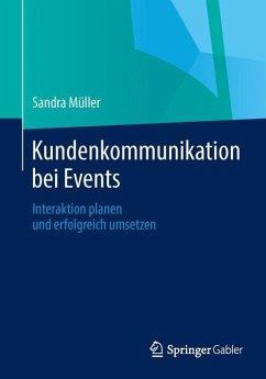 Kundenkommunikation bei Events - Müller, Sandra