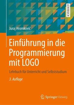 Einführung in die Programmierung mit LOGO - Hromkovic, Juraj