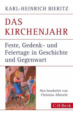 Das Kirchenjahr (eBook, ePUB) - Bieritz, Karl-Heinrich