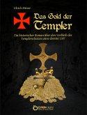 Das Gold der Templer (eBook, PDF)