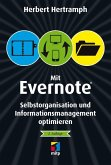 Mit Evernote Selbstorganisation und Informationsmanagement o (eBook, PDF)