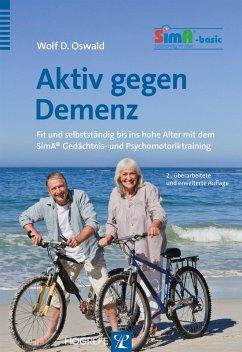 Aktiv gegen Demenz (eBook, PDF) - Oswald, Wolf D.