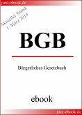 BGB - Bürgerliches Gesetzbuch - Aktueller Stand: 1. März 2014 (eBook, ePUB)