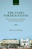 The Tsar's Foreign Faiths (eBook, PDF)
