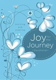 Joy for the Journey: Morning and Evening (eBook, ePUB)