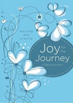 Joy for the Journey: Morning and Evening (eBook, ePUB) - Nelson, Thomas