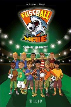 Spieler gesucht! / Fußball-Haie Bd.1 (eBook, ePUB) - Margil, Irene; Schlüter, Andreas