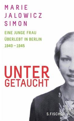 Untergetaucht (eBook, ePUB) - Jalowicz Simon, Marie