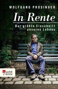 In Rente (eBook, ePUB) - Prosinger, Wolfgang
