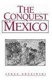 The Conquest of Mexico (eBook, ePUB)