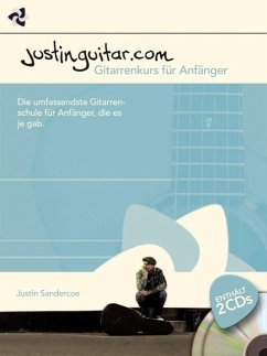 Justinguitar.com - Gitarrenkurs für Anfänger, m. 2 Audio-CDs - Sandercoe, Justin