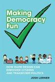 Making Democracy Fun (eBook, ePUB)
