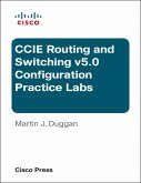 Cisco CCIE Routing and Switching v5.0 Configuration Practice Labs (eBook, PDF)