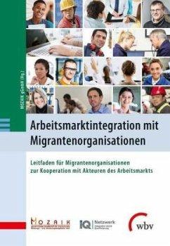 Arbeitsmarktintegration mit Migrantenorganisati...